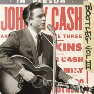 Johnny Cash: Bootleg 3 - Live Around The World